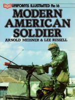 Uniforms Illustrated #16 - Modern American Soldier