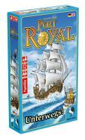 Port Royal - Unterwegs!