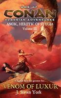 Anok, Heretic of Stygia #3 - Venom of Luxur