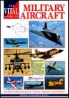 Vital Guide to Military Aircraft, The