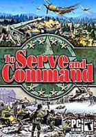 To Serve & Command