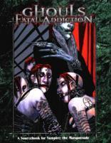 Ghouls - Fatal Addiction