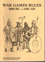Wargames Rules 3000 BC to 1485 AD (7th Edition, Revised)