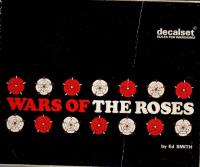 Wars of the Roses 1455-1487 (1st Printing)