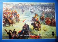 Waterloo 1815 - The Last Battle of Napoleon
