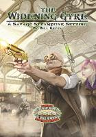 Widening Gyre, The (Savage Worlds Edition)