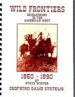Wild Frontiers - Skirmishing in the American West, 1850-1890