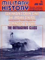 """#125 """"Falkenhayn's Green Genie, The Prairie General, Hemingway in WWII"""""""
