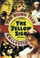Yellow Sign and Others, The