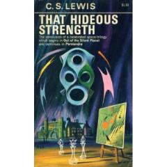 Space Trilogy #3 - That Hideous Strength