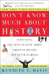 Don't Know Much About History - Everything You Need to Know About American History But Never Learned