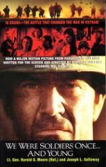 We Were Soldiers Once and Young (2002 Printing)