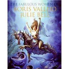 Fabulous Women of Boris Vallejo and Julie Bell, The