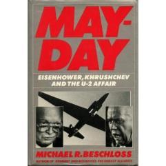 Mayday - Eisenhower, Khrushchev, and the U-2 Affair
