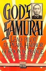 God's Samurai - Lead Pilot at Pearl Harbor