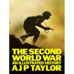 Second World War, The - An Illustrated History