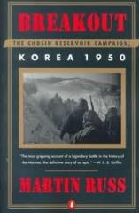 Breakout - The Chosin Reservoir Campaign, Korea 1950