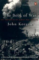 Book of War, The - 25 Centuries of Great War Writing