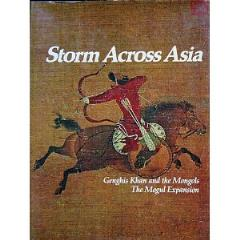 Storm Across Asia - Ghengis Khan and the Mongols, The Mogul Expansion