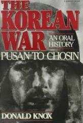 Korean War, The - An Oral History, Pusan to Chosin