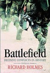 Battlefield - Decisive Conflicts in History