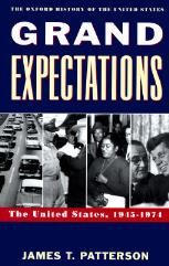 Grand Expectations - The Unites States, 1945-1974