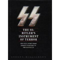 SS, The - Hitler's Instrument of Terror