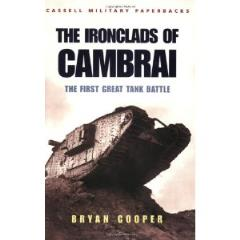 Ironclads of Cambrai, The - The First Great Tank Battle