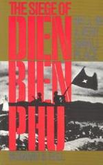 Hell in a Very Small Place - The Siege of Dien Bien Phu
