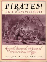 Pirates! - Brigands, Buccaneers, and Privateers in Fact, Fiction, and Legend