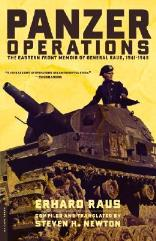 Panzer Operations - The Eastern Front Memoir of General Raus, 1941-1945