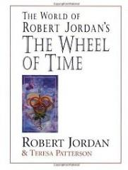 World of Robert Jordan's the Wheel of Time, The