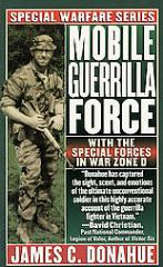 Mobile Guerrilla Force - With the Special Forces in War Zone D