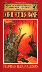Chronicles of Thomas Covenant the Unbeliever #1 - Lord Foul's Bane