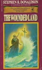 Second Chronicles of Thomas Covenant, The #1 - The Wounded Land