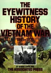 Eyewitness History of the Vietnam War