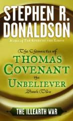 Chronicles of Thomas Covenant the Unbeliever, The #2 - The Illearth War
