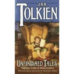 Unfinished Tales - The Lost Lore of Middle-Earth