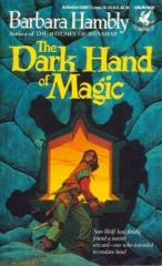 Sun Wolf and Starhawk #3 - The Dark Hand of Magic