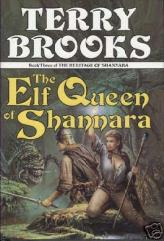 Heritage of Shannara, The #3 - The Elf Queen of Shannara