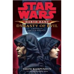 Darth Bane #3 - Dynasty of Evil