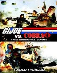 G.I. Joe vs. Cobra - The Essential Guide