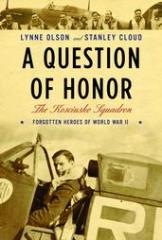 Question of Honor, A - The Kosciuszko Squadron, Forgotten Heroes of WWII