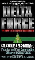 Delta Force - The Army's Elite Counterterrorist Unit