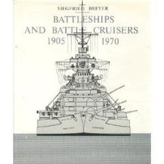 Battleships and Battle Cruisers 1905-1970