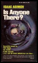 Is Anyone There? - Speculative Essays on the Known and Unknown