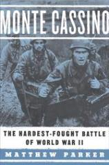 Monte Cassino - The Hardest-Fought Battle of World War II
