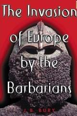 Invasion of Europe by the Barbarians, The