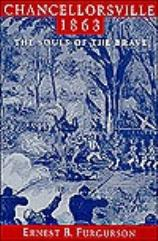 Chancellorsville 1863 - The Souls of the Brave