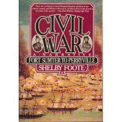 Civil War, The - A Narrative Vol. I, Fort Sumter to Perryville